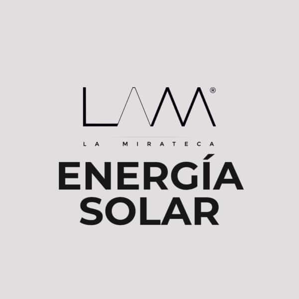 ENERGIA SOLAR La Mirateca
