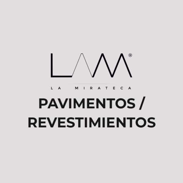 PAVIMENTOS REVESTIMIENTOS La Mirateca