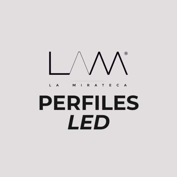 PERFILES LED La Mirateca