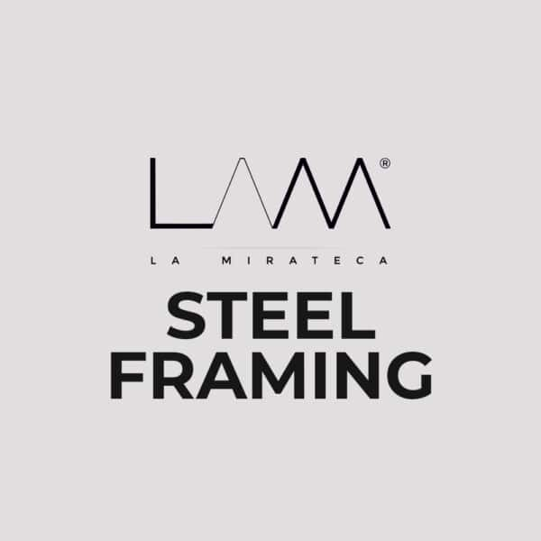 STEEL FRAMING La Mirateca